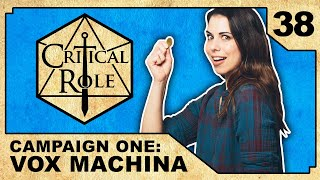 Echoes of the Past | Critical Role RPG Show Episode 38