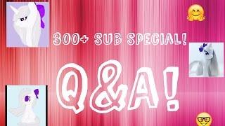 Q&A 300+ Subscriber Special!
