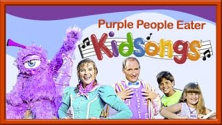Purple People Eater from Kidsongs: Very Silly Songs | Top Songs For Kids