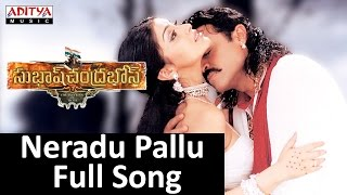 Neradu Pallu Full Song II Subhash Chandrabose Movie II Venkatesh, Shreya, Genelia