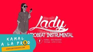 Instrumental Afrobeat  2017 | Lady | By Kamal Beatmaker