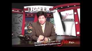 Traffic With Farzan Deljou , ترافیک با فرزان دلجو
