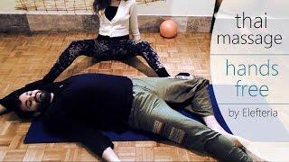 Thai Massage Hands Free | By Elefteria