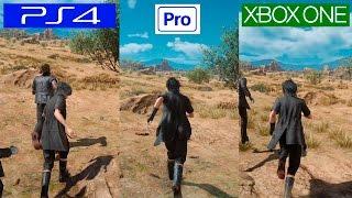 Final Fantasy XV   PS4 VS PS4 PRO VS XBOX ONE   GRAPHICS COMPARISON