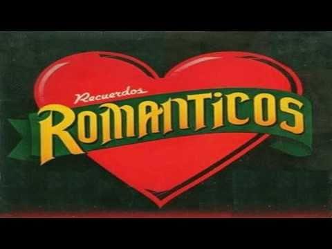 BALADAS ROMANTICAS RECUERDOS DEL AYER