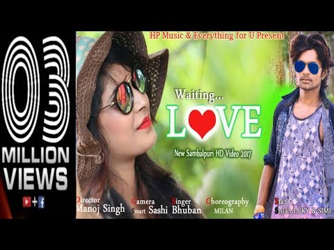 Xxx Mp4 Waiting Love Bhuban Sambalpuri HD Video 2017 3gp Sex