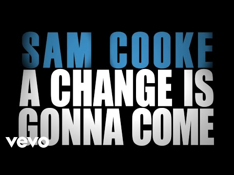 Xxx Mp4 Sam Cooke A Change Is Gonna Come Official Lyric Video 3gp Sex