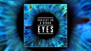 Project 46 & BYNON - Eyes (Cover Art)