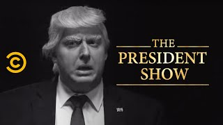 The President Must Confess His Sins - The President Show