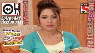 Weekly Reliv | Taarak Mehta Ka Ooltah Chashmah | 2 May  to 6 May 2016