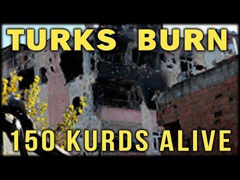 TURKS BURN 150 KURDS ALIVE