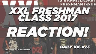 Is the XXL Freshman Class 2017 Wack? REACTION Video | #TheDaily106 023