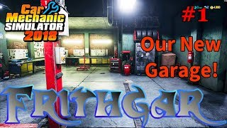 Let's Play Car Mechanic 2018 #1: Our New Garage!