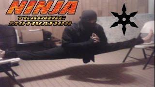 Ninja Training Motivation 2012