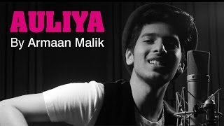 Auliya -  New Song Video | Ungli | Armaan Malik | Emraan Hashmi