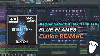 Martin Garrix & David Guetta - Blue Flames (Original Mix) (FL Studio Remake + FLP)