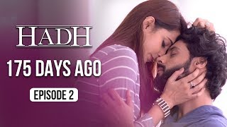 Hadh | Episode 2 of 9 - '175 DAYS AGO' | A Web Original By Vikram Bhatt