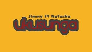 ukusunga  - Jimmy ft Natasha