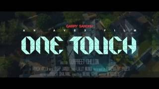 GARRY SANDHU ft ROACH KILLA ONE TOUCH  FULL VIDEO SONG  New Punjabi Song  Fresh Media Records