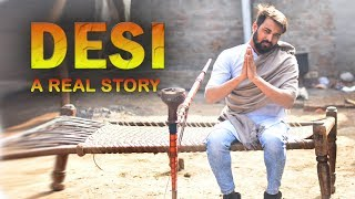 DESI DESI NA BOLA KAR || DESI A REAL LIFE STORY || DESI ON TOP || DESI REASTYLE || WE R FUNKERS