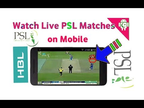 Watch PSL 2018 LIVE on Andriod.How to Watch Live PSL Cricket in 2018.