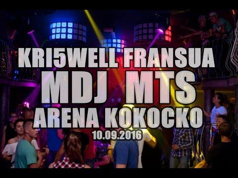 ★★[KRISWELL FRANSUA MDJ MTS]★★1080p - VIDEO LIVE - ARENA KOKOCKO - 10 09 16 - MS PRODUCTION