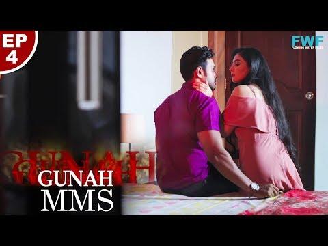 Xxx Mp4 Gunah MMS Episode 04 गुनाह एम एम एस FWFOriginals 3gp Sex