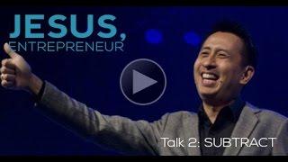 JESUS ENTREPRENEUR TALK 2: Subtract