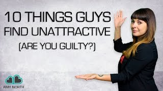 10 Things Guys Find Unattractive