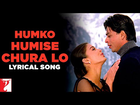 Lyrical Humko Humise Chura Lo Song with Lyrics Mohabbatein Shah Rukh Khan Anand Bakshi