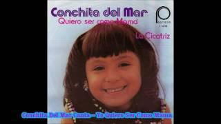 Conchita Del Mar Canta ---Yo Quiero Ser Como Mama