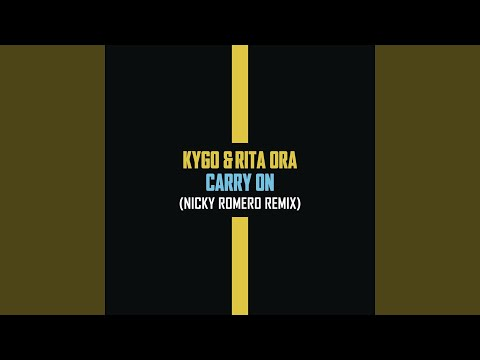 Carry On Nicky Romero Remix