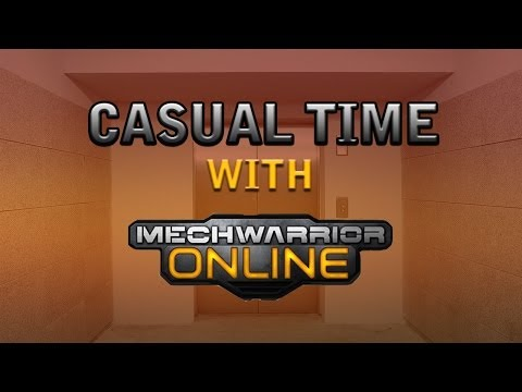 Casual time with (MECHWARRIOR ONLINE)