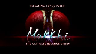 Makkhi [HD] Trailer