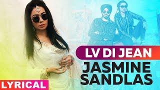Jasmine Sandlas (Model Lyrical) | Lv Di Jean  | Preet Hundal | Love Bhullar | MG| New Songs 2019