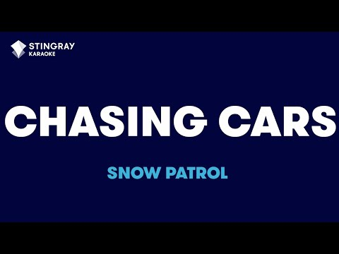 """Chasing Cars in the Style of """"Snow Patrol"""" karaoke video with lyrics (no lead vocal)"""
