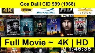 Goa Dalli CID 999 Full Length'Movie 1968