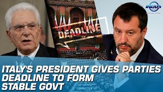 Italy's President Gives Parties Deadline To Form Stable Govt | Indus News