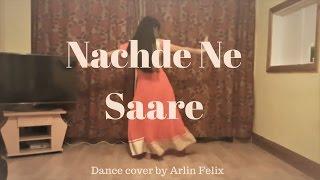 Arlin Felix | Nachde Ne Saare | Dance Cover | Baar Baar Dekho