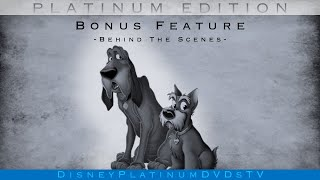 Lady and the Tramp (Platinum Edition) The Making: How Was The Story Born?