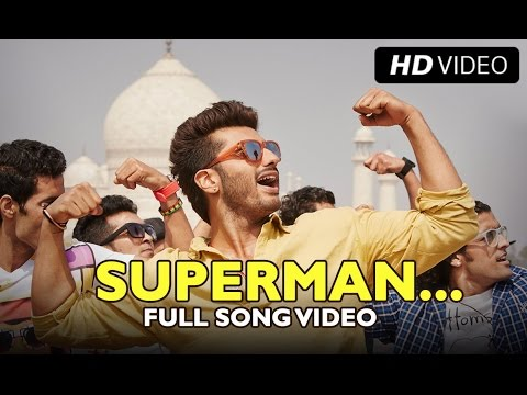 SUPERMAN (Official Full Song) | Tevar | Arjun Kapoor & Sonakshi Sinha