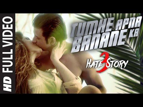 Xxx Mp4 TUMHE APNA BANANE KA Full Video Song HATE STORY 3 SONGS Zareen Khan Sharman Joshi T Series 3gp Sex