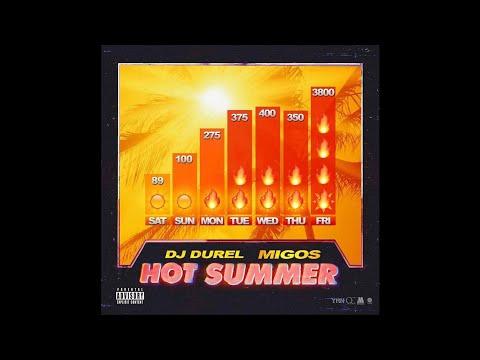 DJ Durel Migos Hot Summer