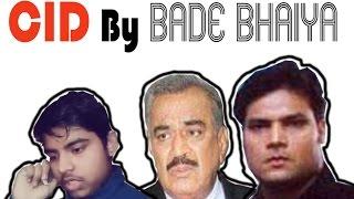 CID ||BADE BHAIYA||SEO||FUNNY||DUBB||HOW TO||HD||asif||raza