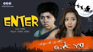 Phim Hài Tết 2017 - Trailer Phim ENTER - Phim Hài Hay 2017