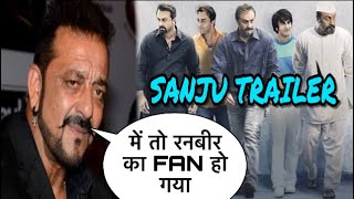 Sanjay Dutt Emotional Reaction On Sanju Trailer,Sanju Trailer Out Now,Ranbir Kapoor, Rajkumar Hirani