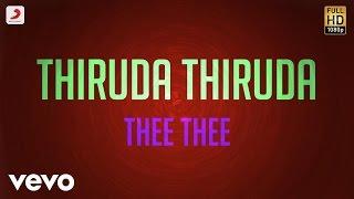 Thiruda Thiruda - Thee Thee Lyric | A.R. Rahman