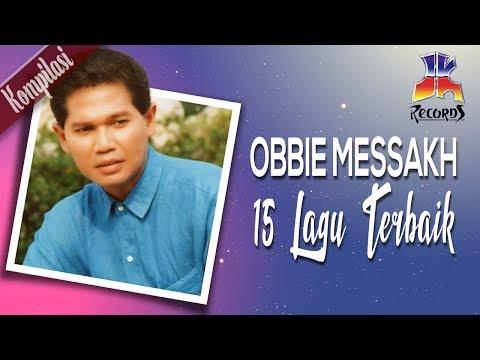 Xxx Mp4 Obbie Messakh 15 Lagu Lagu Terbaik Obbie Messakh Official Video 3gp Sex