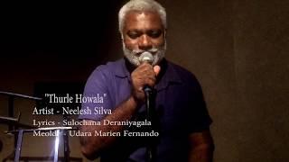 Thurule Howala - Neelesh Silva