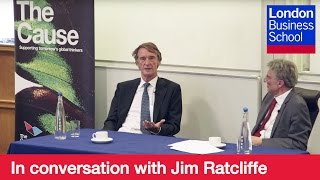 In Conversation With Jim Ratcliffe | London Business School